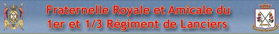 Fraternelle Royale et Amicale du 1er et 1/3 Régiment de Lanciers